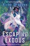 Escaping Exodus: A Novel
