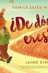 A De donde eres?: Where Are You From? (Spanish edition)