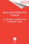 Muslim Women Do Things