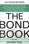 Bond Book, Third Edition: Everything Investors Need to Know about Treasuries, Municipals, Gnmas, Cor
