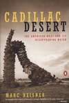 Cadillac Desert, Pt. 1:The American West and Its Disappearing Water, Revised Edition