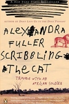 Scribbling the Cat:Travels with an African Soldier