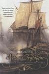 Nelson's Trafalgar:The Battle That Changed the World