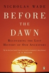 Before the Dawn:Recovering the Lost History of Our Ancestors