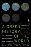 A New Green History of the World:The Environment and the Collapse of Great Civilizations