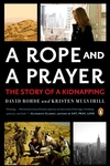 A Rope and a Prayer:The Story of a Kidnapping
