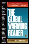 The Global Warming Reader:A Century of Writing about Climate Change