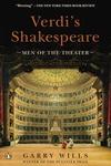 Verdi's Shakespeare:Men of the Theater