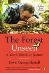 The Forest Unseen:A Year's Watch in Nature