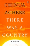 There Was a Country:A Personal History of Biafra