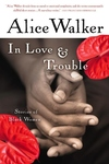 In Love and Trouble:Stories of Black Women