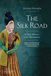 Silk Road : A New History With Documents