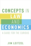 Concepts in Law and Economics : A Guide for the Curious