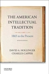 American Intellectual Tradition: Volume II: 1865 to the Present