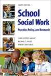 School Social Work : Practice, Policy, and Research