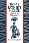 In My Father's House:Africa in the Philosophy of Culture
