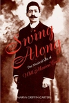 Swing Along:The Musical Life of Will Marion Cook