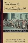 The Diary of Dawid Sierakowiak:Five Notebooks from the Lodz Ghetto