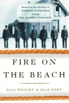 Fire on the Beach : Recovering the Lost Story of Richard Etheridge and the Pea Island Lifesavers