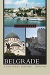 Belgrade:A Cultural History