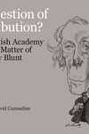 Question of Retribution?: The British Academy and the Matter of Anthony Blunt
