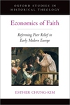 Economics of Faith: Reforming Poverty in Early Modern Europe