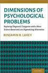 Dimensions of Psychological Problems: Replacing Diagnostic Categories with a More Science-Based and Less Stigmatizing Alternative