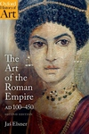 Art of the Roman Empire: 100-450 Ad