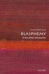 Blasphemy: A Very Short Introduction
