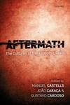 Aftermath:The Cultures of the Economic Crisis