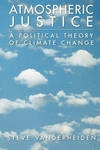 Atmospheric Justice:A Political Theory of Climate Change