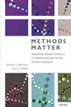 Methods Matter : Improving Causal Inference in Educational and Social Science Research