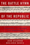 The Battle Hymn of the Republic:A Biography of the Song That Marches On