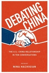 Debating China:The U. S. -China Relationship in Ten Conversations