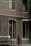 Family Secrets:Shame and Privacy in Modern Britain