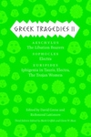 Greek Tragedies 2, No. 2:Aeschylus - The Libation Bearers - Sophocles - Electra - Euripides - Iphigenia among the Taurians, Electra, the Trojan Women