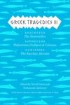 Greek Tragedies 3:Aeschylus: the Eumenides; Sophocles: Philoctetes, Oedipus at Colonus; Euripides: the Bacchae, Alcestis