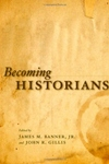 Becoming Historians