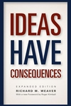 Ideas Have Consequences:Expanded Edition