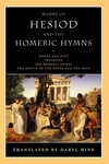 Works of Hesiod and the Homeric Hymns:Works and Days - Theogony - The Homeric Hymns - The Battle of the Frogs and the Mice