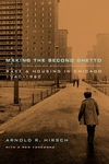 Making the Second Ghetto:Race and Housing in Chicago, 1940-1960