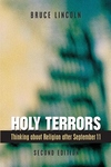 Holy Terrors:Thinking about Religion after September 11