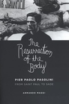 The Resurrection of the Body:Pier Paolo Pasolini from Saint Paul to Sade