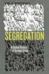 Segregation:A Global History of Divided Cities