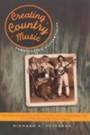 Creating Country Music:Fabricating Authenticity