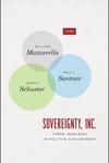 Sovereignty, Inc.: Three Inquiries in Politics and Enjoyment