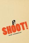 Shoot!:The Notebooks of Serafino Gubbio, Cinematograph Operator