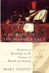 A History of the Modern Fact:Problems of Knowledge in the Sciences of Wealth and Society