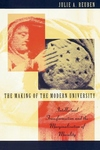 The Making of the Modern University:Intellectual Transformation and the Marginalization of Morality