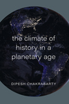 Climate of History in a Planetary Age